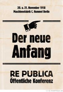 re:publica 1918: Der neue Anfang