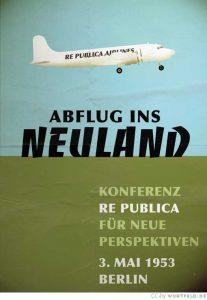 re:publica 1953: Abflug ins Neuland