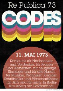 re:publica 1973: Codes
