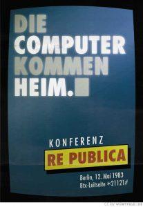 re:publica 1983: Die Computer kommen heim.