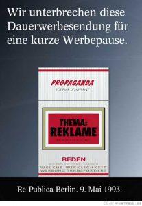 re:publica 1993: Wir unterbrechen diese Werbesendung für eine kurze Werbepause.