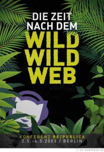 re:publica 2002: Die Zeit nach dem Wild Wild Web