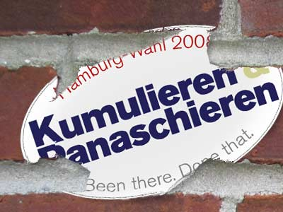 Aufkleber Hamburg-Wahl 2008 - Kumulieren und Panaschieren: Been there. Done that.