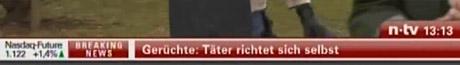 n-tv-Ticker: Gerüchte: Täter richtet sich selbst